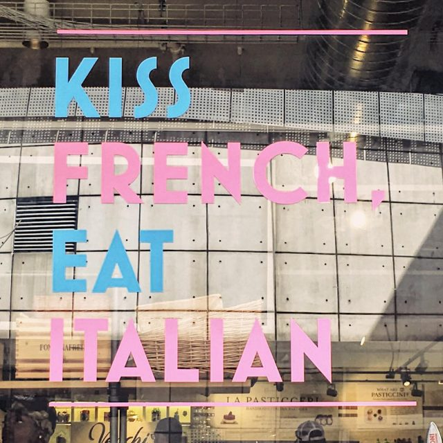 kissfrench eatitalian wordstoliveby